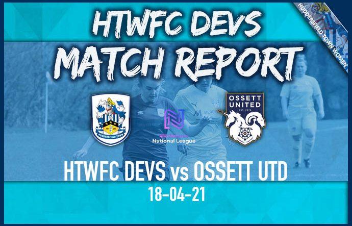 HTWFC Devs vs Ossett Utd - 18-04-21