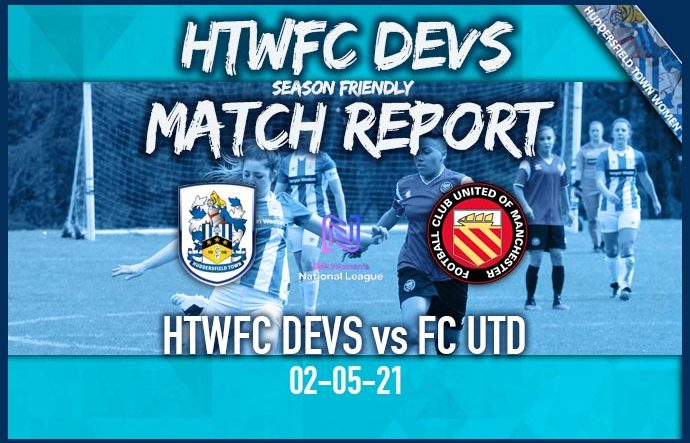 HTWFC Devs - Match Report 02-05-21